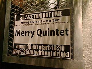 Merry Quintet @ 名古屋ell SIZE_d0131511_13142085.jpg