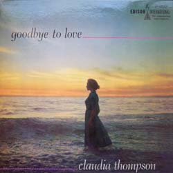 Claudia Thompson / Goodbye To Love_d0102724_0291427.jpg