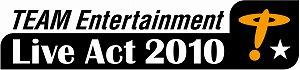 「TEAM Entertainment Live Act 2010」決定!_e0025035_126188.jpg