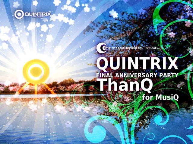 QUINTRIX FINAL ANNIVERSARY PARTY_c0222907_20594042.jpg