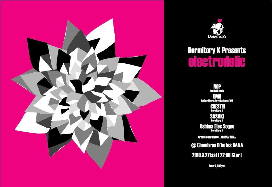 "Dormitory K Presents \""electrodelic\"" _c0222907_14575569.jpg"