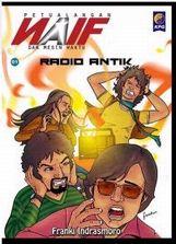 新刊:Petualangan Naif dan Mesin Waktu: Radio Antik  (インドネシアのコミック)_a0054926_11174049.jpg