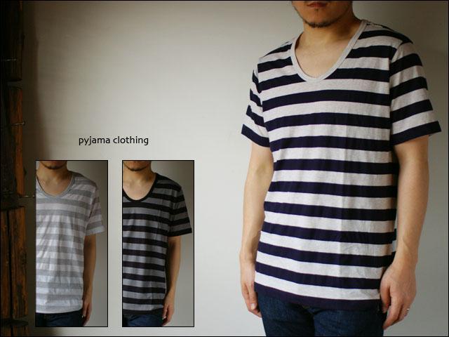 pyjama clothing [ピジャマクロージング] S/S U-NECK ST [7952] _f0051306_2562166.jpg