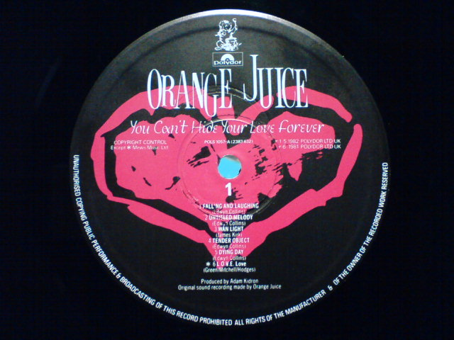 You Can\'t Hide Your Love Forever / Orange Juice_c0104445_22564565.jpg