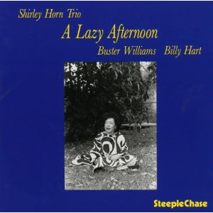 A Lazy Afternoon / Shirley Horn_d0127503_1429160.jpg