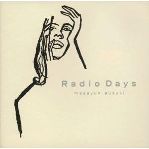 鈴木雅之 「Radio Days」(1988)_c0048418_6294035.jpg