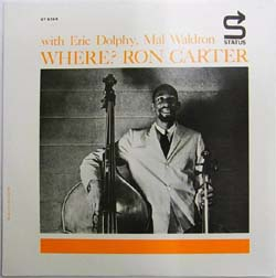 Ron Carter / Where?  (Status 8265)_d0102724_0163680.jpg