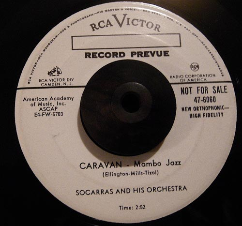 Socarras And His Orchestra - Exactly Like You - Caravan