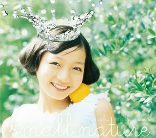 松元環季(まつもとたまき)1st Album 「small nature」6.2 On Sale_e0025035_013748.jpg