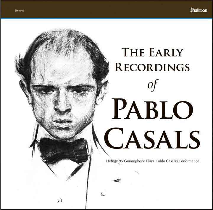 CD新タイトル「パブロ・カザルス初期録音集」「バッハ:フーガの技法」_a0047010_14545982.jpg