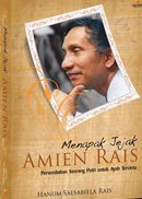 新刊:Menapak Jejak Amien Rais(アミン・ライスの伝記、インドネシア語)_a0054926_1422373.jpg