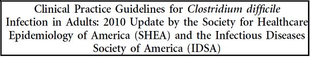 C.difficile関連腸炎 2010年IDSAガイドライン_e0156318_16403990.jpg