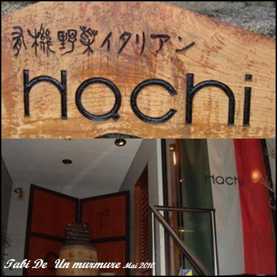 Hachi ・ハチ・イタリアン♪_d0140490_854420.jpg