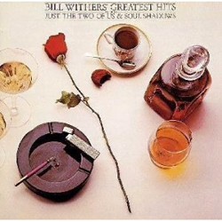 SHU\'S MUSICNOTE 36  ビル・ウィザース グレイテスト・ヒット/BILL WITHERS\' S GREATEST HITS_c0186849_21373612.jpg