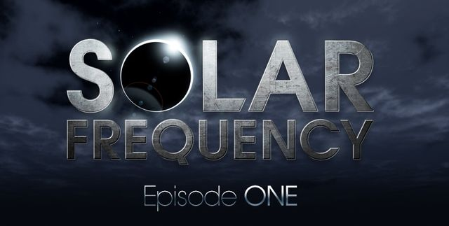SOLAR FREQUENCY -Episode ONE-_c0222907_1057484.jpg