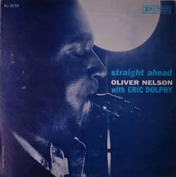 Oliver Nelson with Eric Dolphy / Straight Ahead (New Jazz NJLP 8255)_d0102724_21504654.jpg