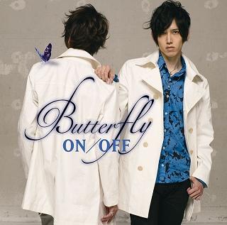 「ON/OFF」のアニメーション エンディングテーマ『Butterfly』がチャートを席捲中_e0025035_12234694.jpg