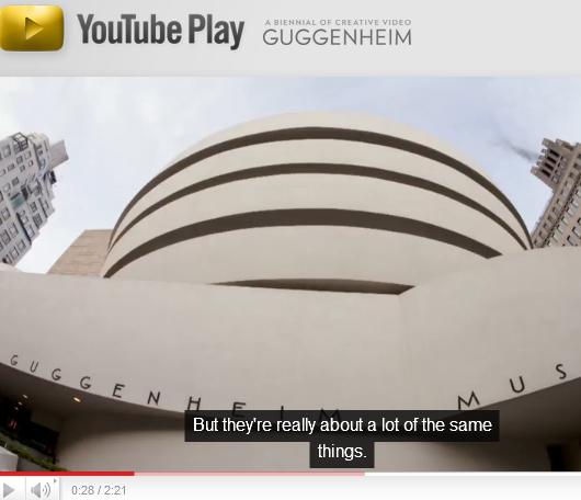 映像作品で世界のアートシーンへ! YouTubeとGuggenheimのコラボ企画が発表されました_b0007805_2258303.jpg