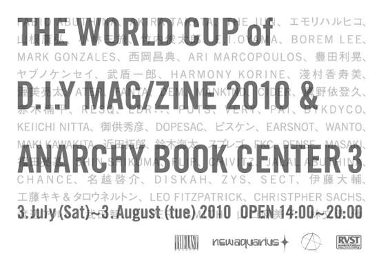 ANARCHY BOOK CENTER 3 THE WORLD CUP of D.I.Y MAG/ZINE 2010 _a0121222_22183580.jpg