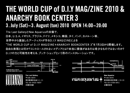 ANARCHY BOOK CENTER 3 THE WORLD CUP of D.I.Y MAG/ZINE 2010 _a0121222_2219248.jpg