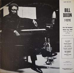 Bill Dixon / 7-Tette + Archie Shepp and The New York Contemporary 5  _d0102724_21204883.jpg
