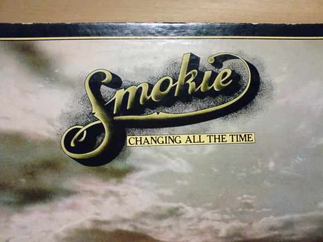 Changing All The Time / Smokie_c0104445_21225965.jpg
