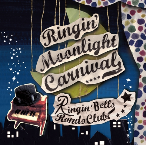 New CD「RIngin\' Moonlight Carnival」ご注文_f0230569_1613943.jpg