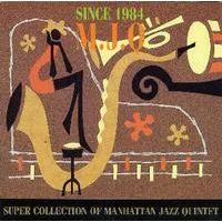 Super Collection of Manhattan Jazz Quintet _d0127503_11193461.jpg
