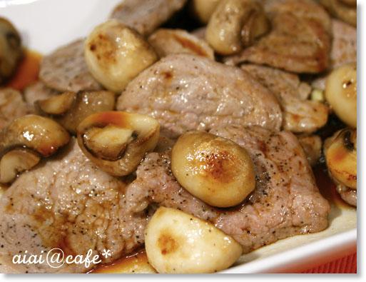 豚フィレ肉とマッシュルームのソテー_a0056451_23422695.jpg