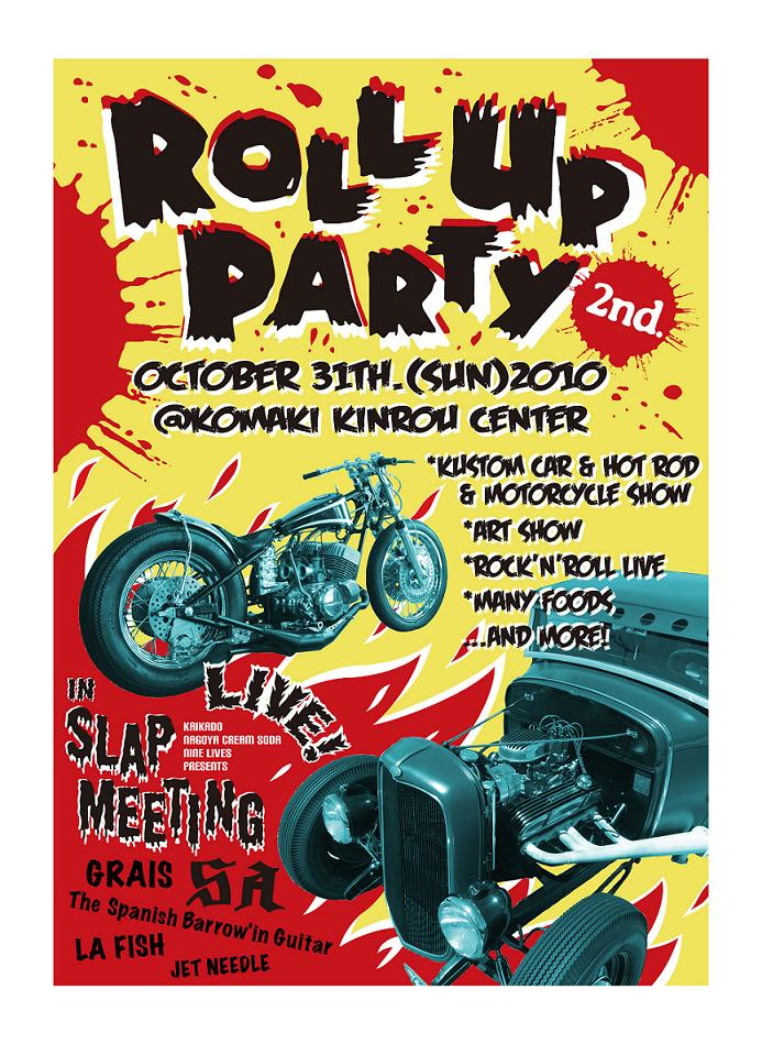 〝ROLL UP PARTY  2nd〟_c0133351_8451995.jpg