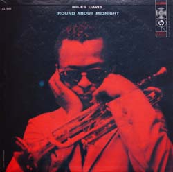 Miles Davis / \'Round About Midnight  (Columbia CL 949)_d0102724_047137.jpg
