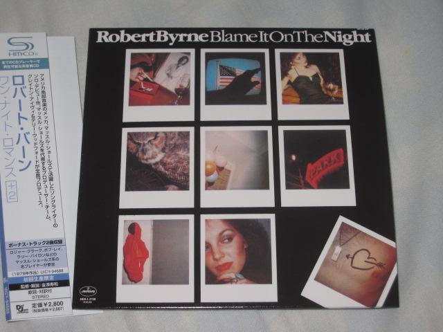 ROBERT BYRNE / BLAME IT ON THE NIGHT (紙ジャケ)_b0042308_18485731.jpg