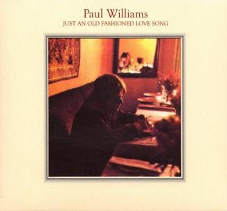 Paul Williams 「Just An Old Fashioned Love Song」 (1971)_c0048418_2311067.jpg