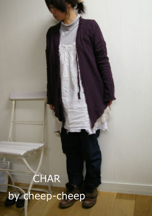 今日の CHAR* スタイル    と、 ちょこっと_a0162603_12483899.jpg