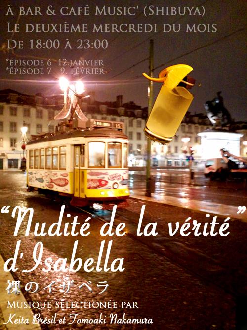 PORTUGALで撮影した写真でポスター。【裸のイザベラ】- Episode 7 -  今週水曜♬_b0032617_165229.jpg
