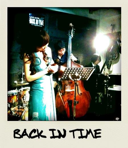 バックインタイム楽しかったです。明けて本日8日は新宿あうんに出演します。_f0178313_1294334.jpg