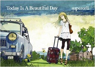 超豪華な初回仕様盤が完成!supercell 2ndアルバム「Today Is A Beautiful Day」詳細発表!!_e0025035_13135496.jpg