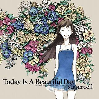 超豪華な初回仕様盤が完成!supercell 2ndアルバム「Today Is A Beautiful Day」詳細発表!!_e0025035_1314183.jpg