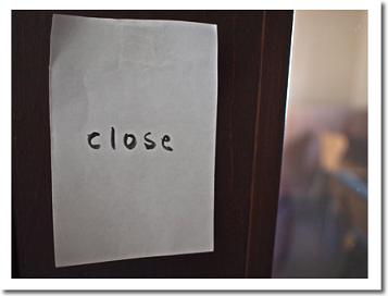 本日 Close_f0172281_11545135.jpg