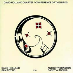 Dave Holland / Conference of the Birds (ECM1027ST)_d0102724_18321481.jpg