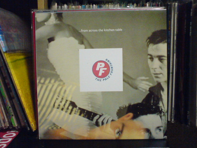 ...From Across The Kitchen Table / The Pale Fountains_c0104445_2155059.jpg