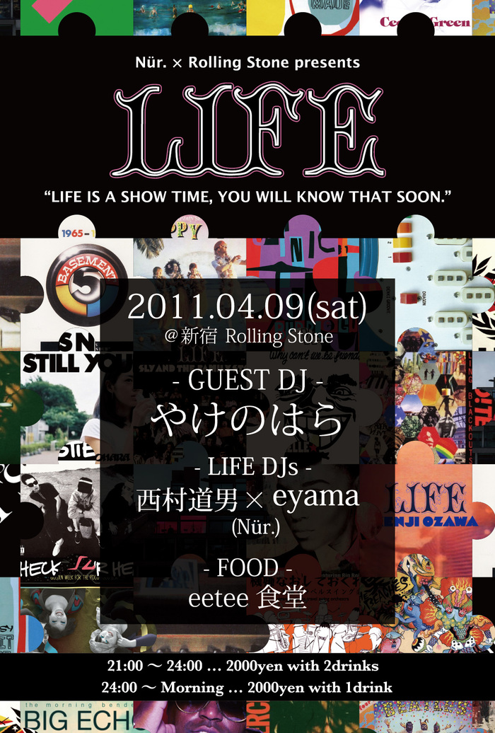 "4/9(sat) \""LIFE feat.やけのはら\""@新宿 Rolling Stone_e0153779_174524100.jpg"