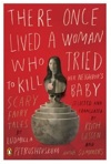 There Once Lived a Woman Who Tried to Kill Her Neighbor\'s Baby_b0087556_18314819.jpg