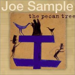 SHU\'S MUSICNOTE 51 ジョー・サンプル ザ・ピーカントゥリー / The Pecan Tree_c0186849_18462862.jpg