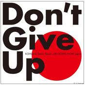 ニューヨークから日本の皆さんへ贈るゴスペルソング「Don\'t Give Up」_b0007805_0292276.jpg