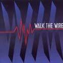 まさかのリイシュー…WALK THE WIRE_c0072376_125379.jpg