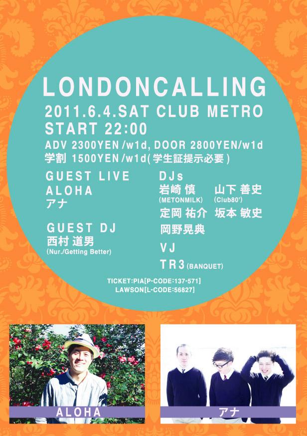 "6/4 (sat) \""LONDON CALLING\""@京都丸太町 CLUB METRO_e0153779_3315651.jpg"