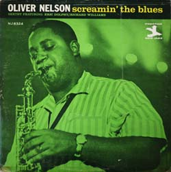 Oliver Nelson with Eric Dolphy / Screamin\' The Blues (New Jazz NJLP 8324)_d0102724_1665682.jpg