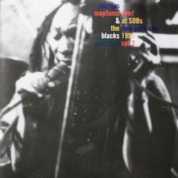 "Thomas Mapfumo & the Blacks Unlimited \""Live! at SOBs New York City\""_d0010432_2147870.jpg"