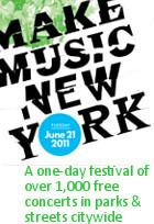 音楽天国ニューヨークで1000もの無料コンサートが明日開催 Make Music New York_b0007805_20424840.jpg
